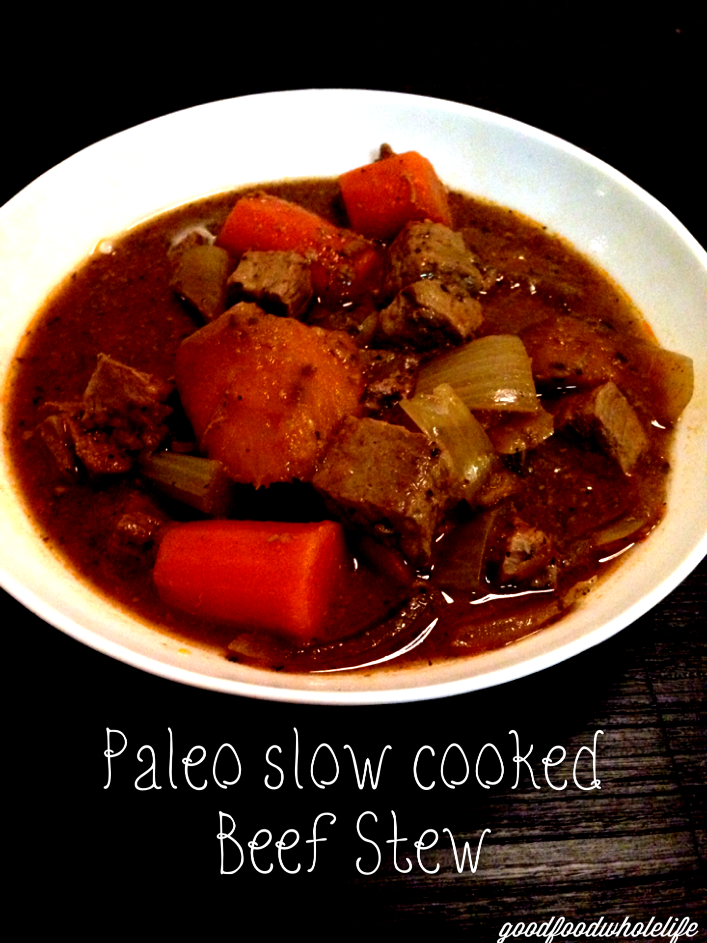 Paleo slow cooked Beef Stew | goodfoodwholelife